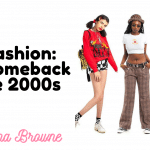 y2k FASHION: THE COMEBACK OF THE 2000s